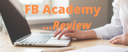 What Is FB Academy About - my review - product