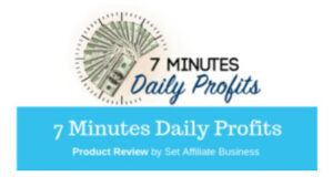 What Is 7 Minutes Daily Profits About? - product review
