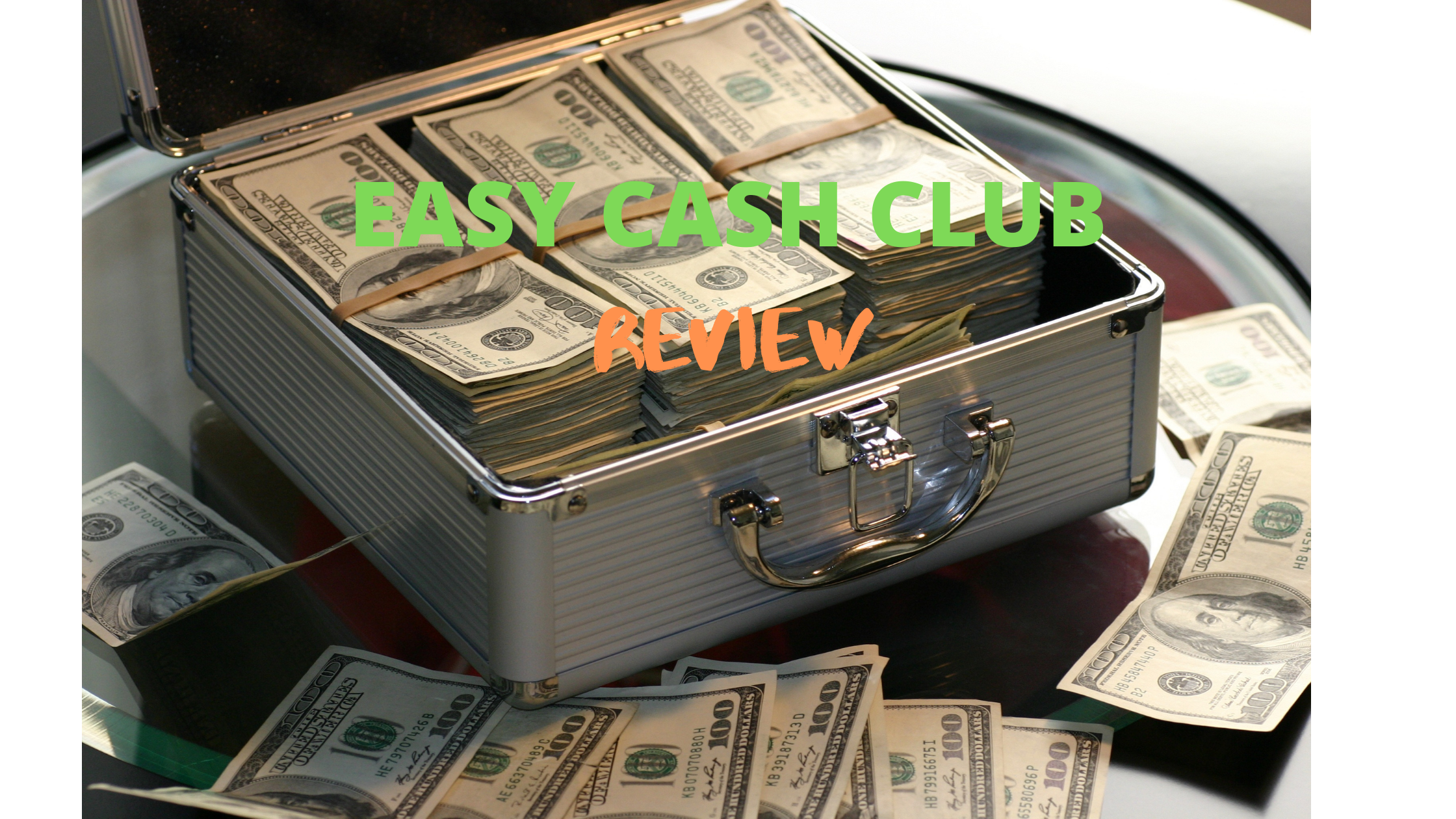 What Is Easy Cash Club About - Case of money