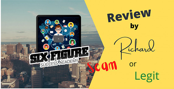 The Six Figure Success Academy Review